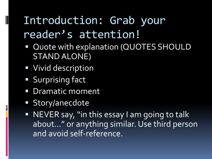 Introduction: Grab your reader's attention!
