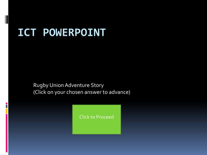 rugby union adventure story click on your chosen answer to advance n.