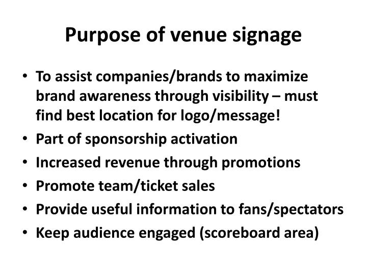 Purpose of venue signage