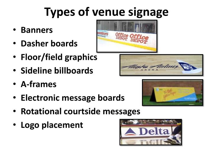 Types of venue signage