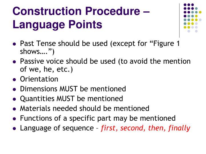 Construction Procedure – Language Points