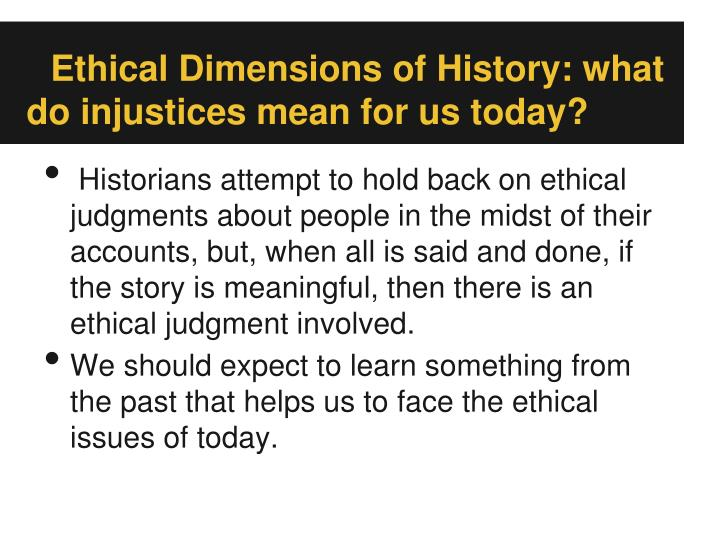 Ethical Dimensions of