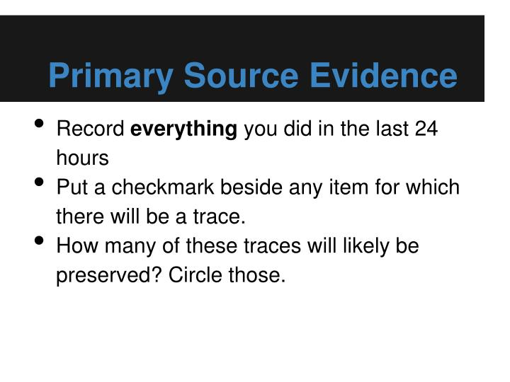 Primary Source Evidence