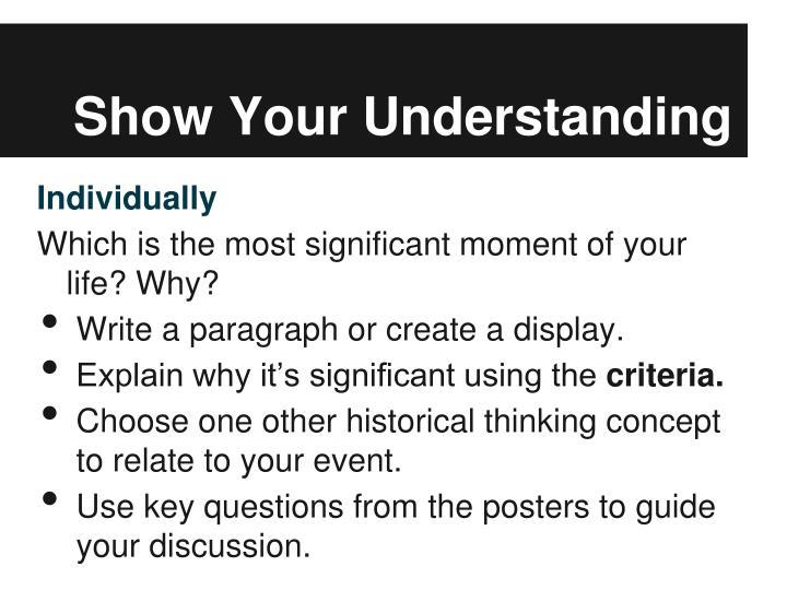 Show Your Understanding