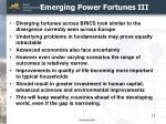 emerging power fortunes iii