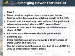 emerging power fortunes ix
