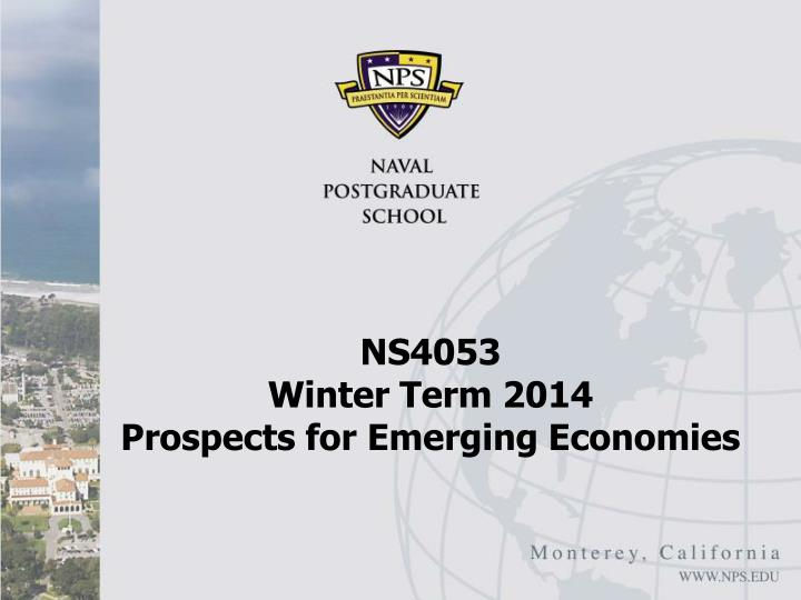 ns4053 winter term 2014 prospects for emerging economies n.
