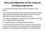 aims and objectives of the research training programme