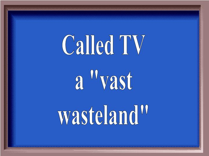 Called TV