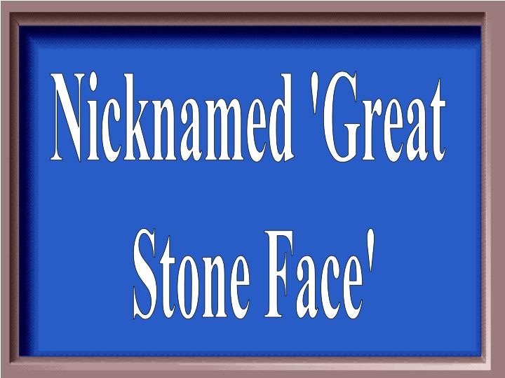 Nicknamed 'Great