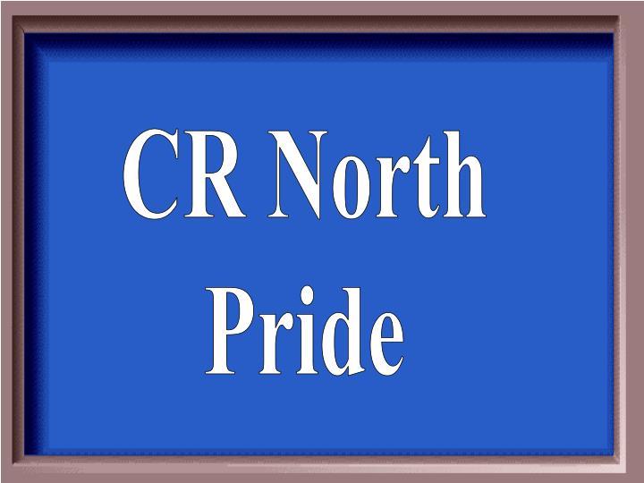 CR North