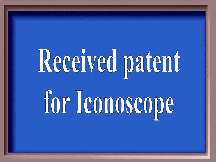Received patent