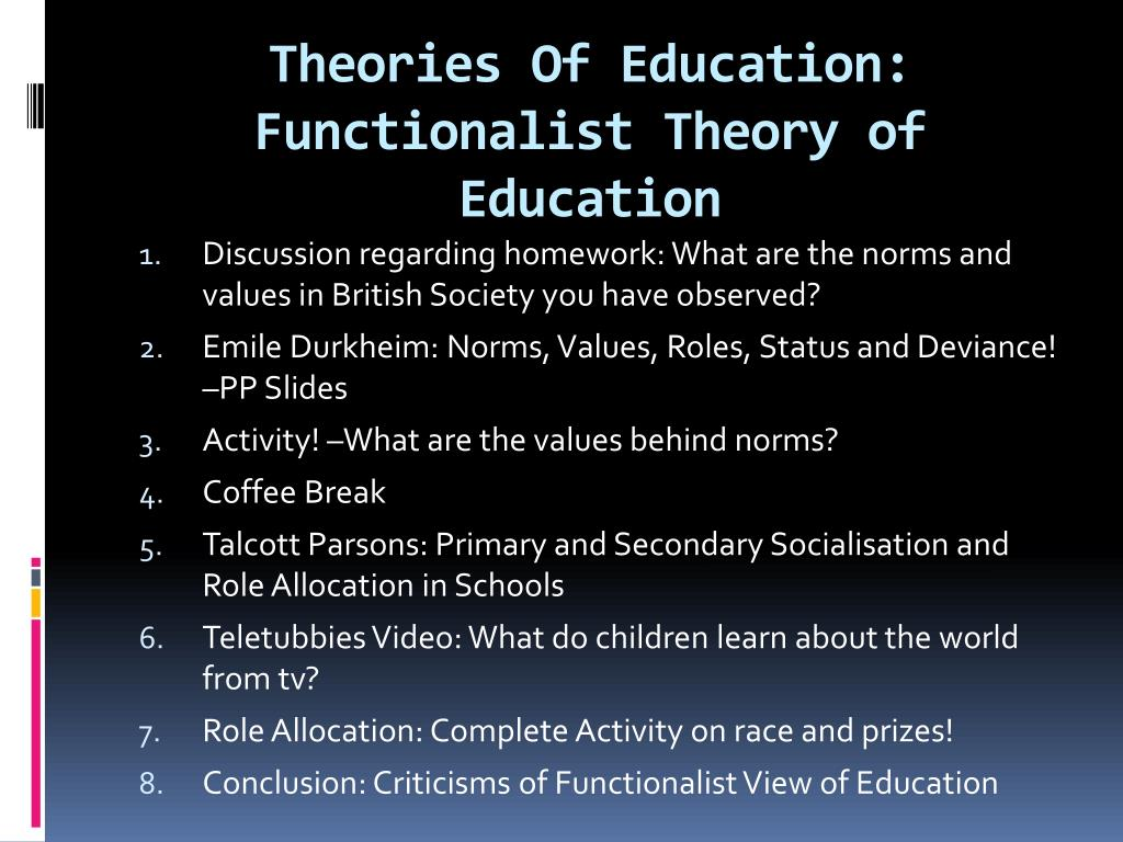 PPT   Theories Of Education Functionalist Theory of Education ...