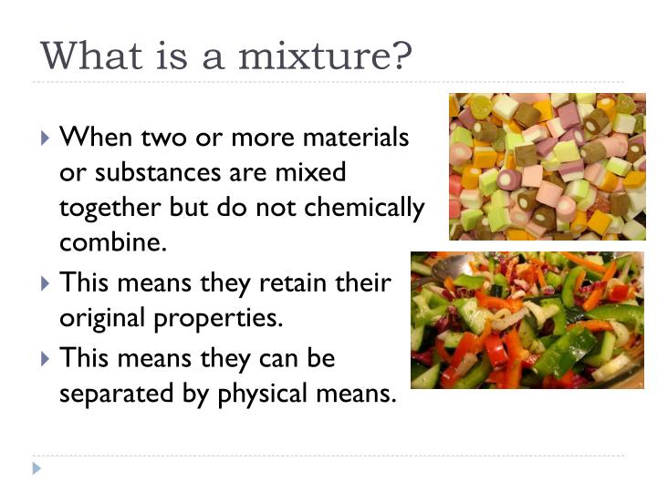 What is a mixture