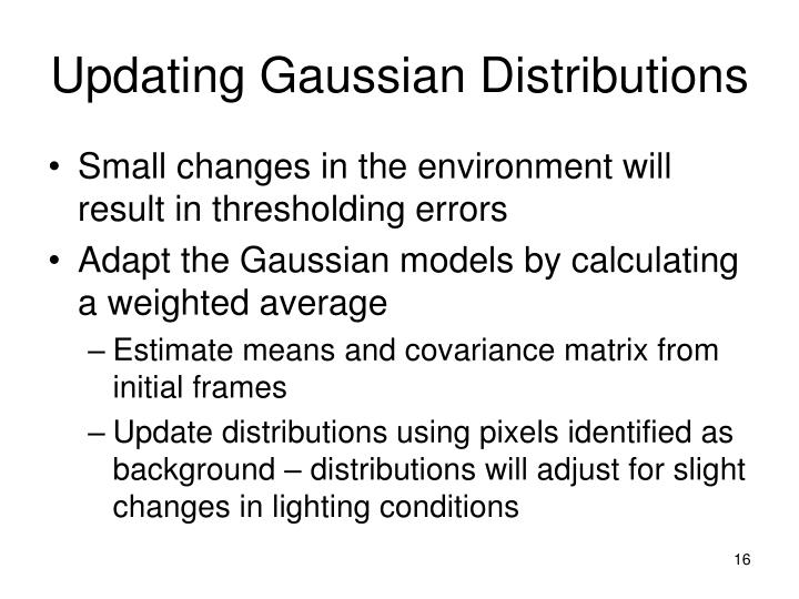 Updating Gaussian Distributions