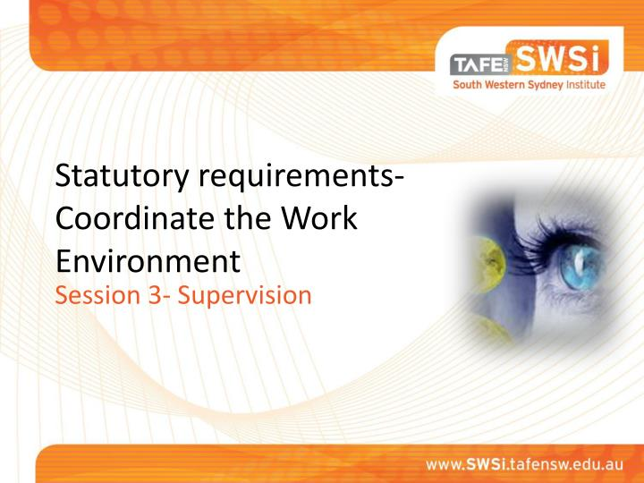 statutory requirements coordinate the work environment n.