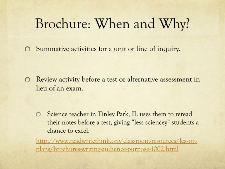 Brochure: When and Why?
