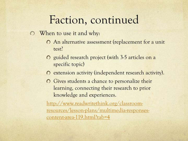 Faction, continued
