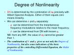 degree of nonlinearity1
