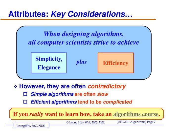 When designing algorithms,