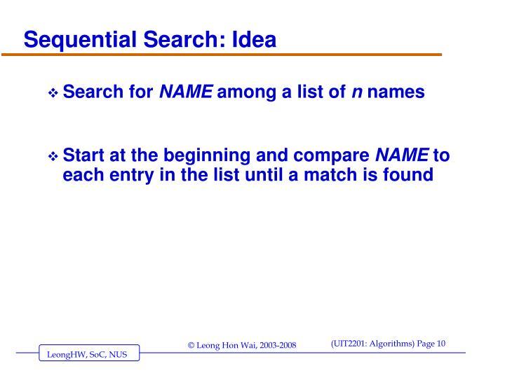 Sequential Search: Idea