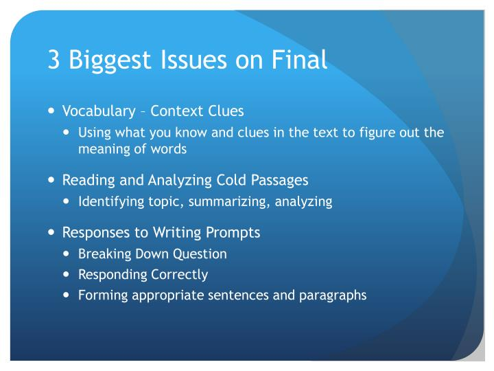 3 biggest issues on final
