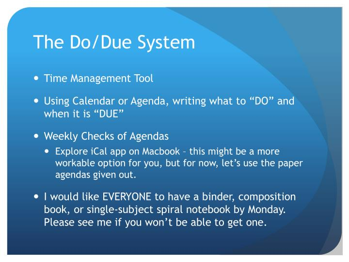 The Do/Due System