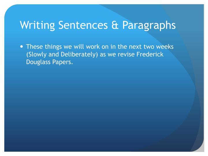 Writing Sentences & Paragraphs