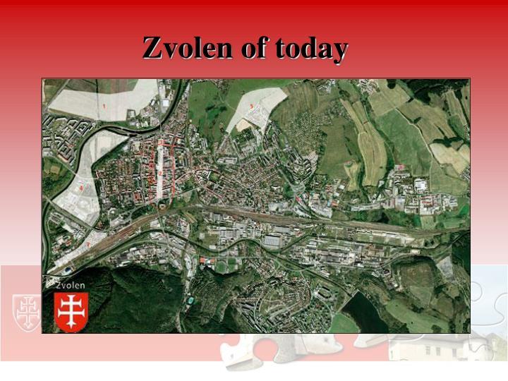 Zvolen of today