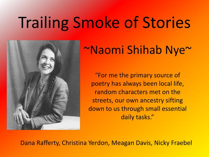 Trailing smoke of stories