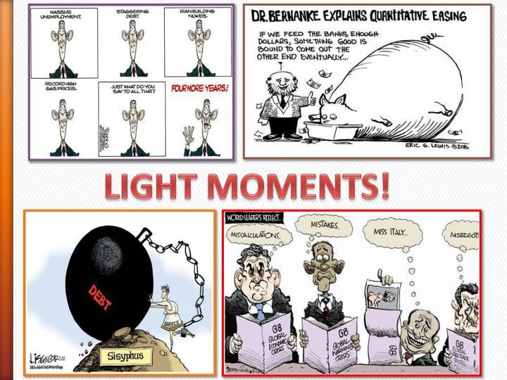LIGHT MOMENTS!