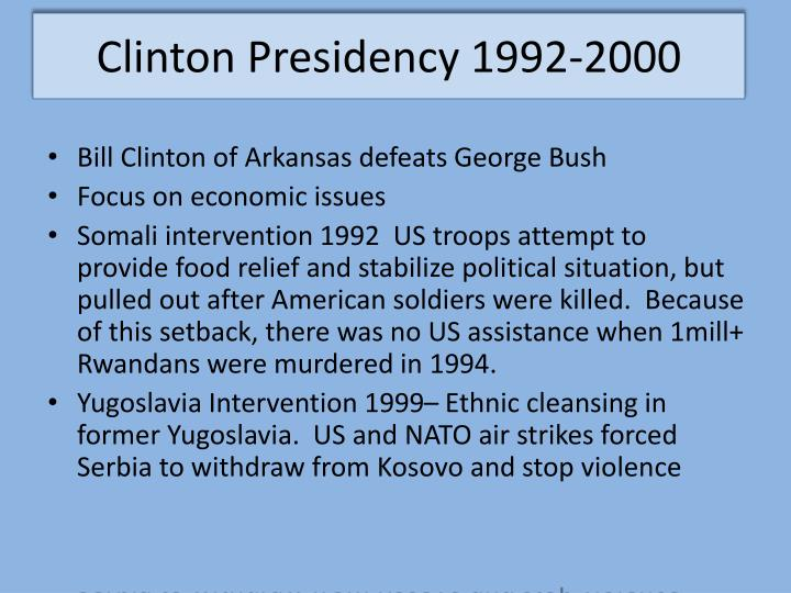 Clinton Presidency 1992-2000