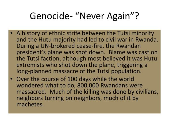 """Genocide- """"Never Again""""?"""