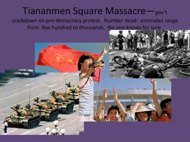 Tiananmen Square Massacre—