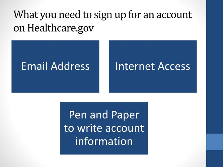 What you need to sign up for an account on healthcare gov