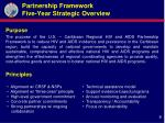 partnership framework five year strategic overview