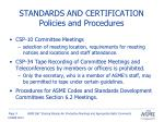 standards and certification policies and procedures