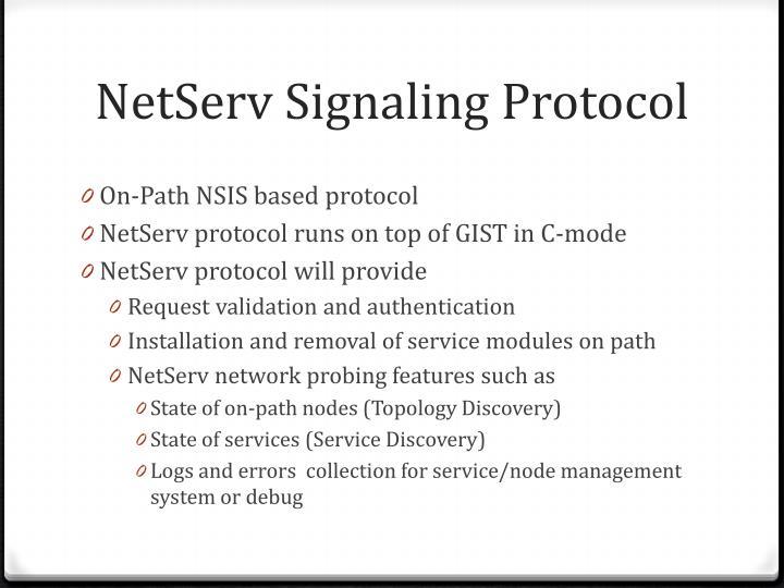 Netserv signaling protocol