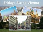 friday bus to vienna