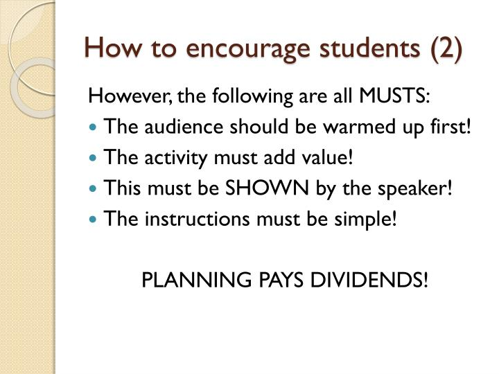 How to encourage students (2)