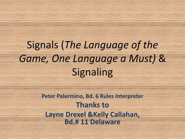 signals the language of the game one language a must signaling n.