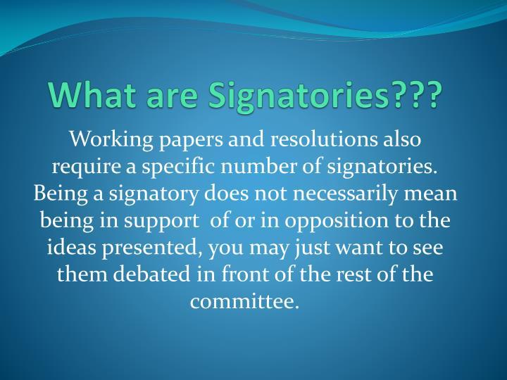 What are Signatories???
