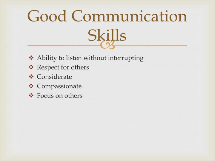 Good Communication Skills