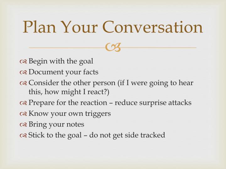 Plan Your Conversation
