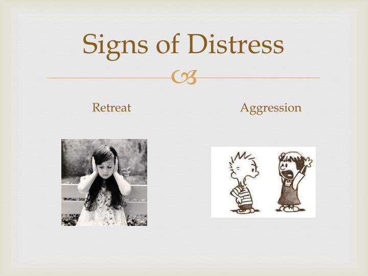Signs of Distress