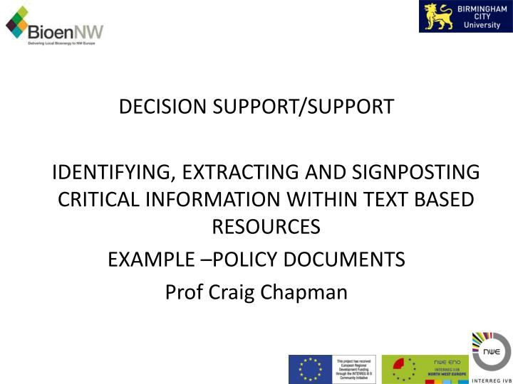 DECISION SUPPORT/SUPPORT
