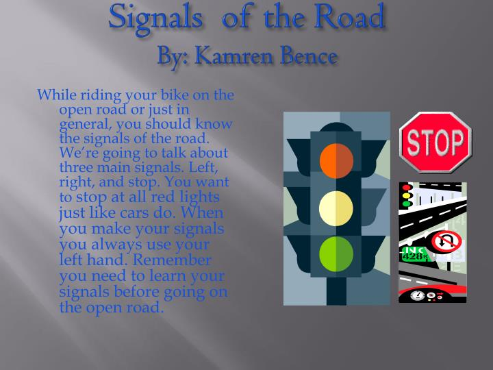Signals of the road by kamren bence