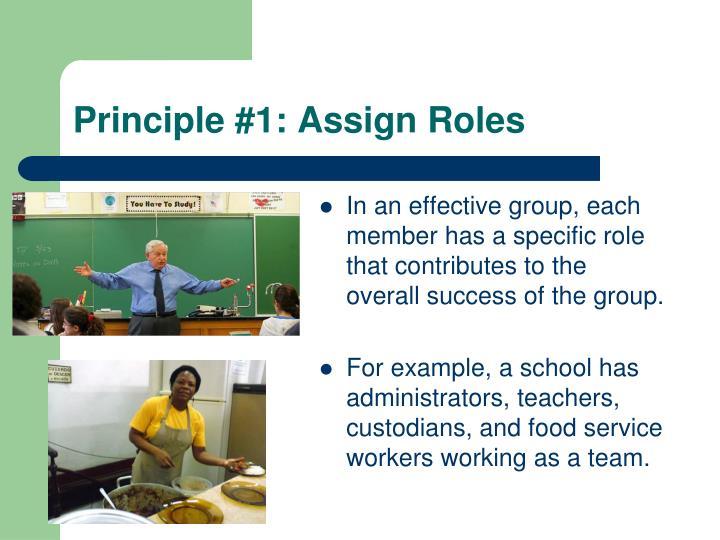 Principle #1: Assign Roles