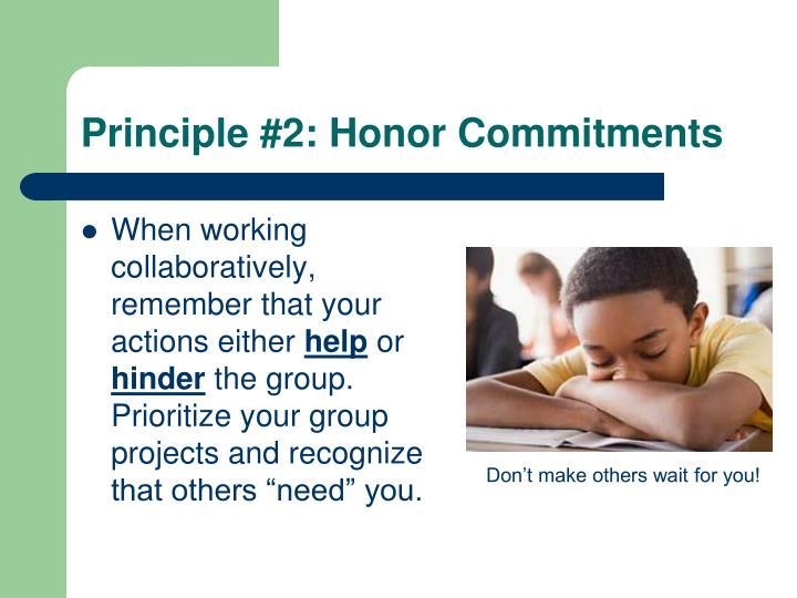 Principle #2: Honor Commitments