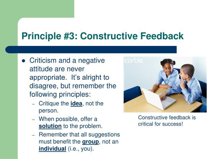 Principle #3: Constructive Feedback